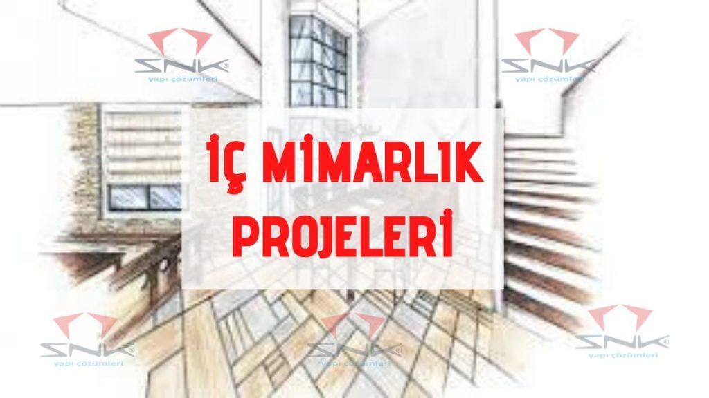 İç Mimarlık Projeleri