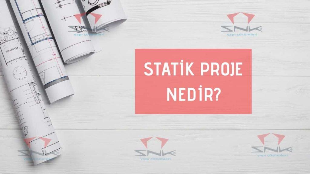 Statik Proje Nedir